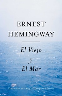 Cover El Viejo y El Mar (Spanish Edition)