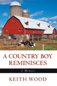 Cover A Country Boy Reminisces