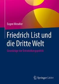 Cover Friedrich List und die Dritte Welt