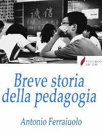 Cover Breve storia della pedagogia