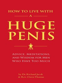 Cover How to Live with a Huge Penis