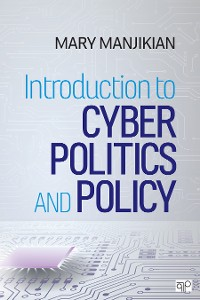 Cover Introduction to Cyber Politics and Policy