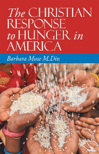 Cover The Christian Response to Hunger in America