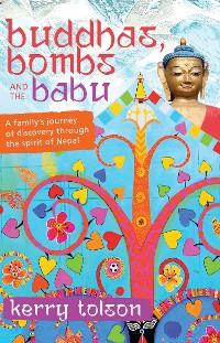 Cover Buddhas, Bombs and the Babu