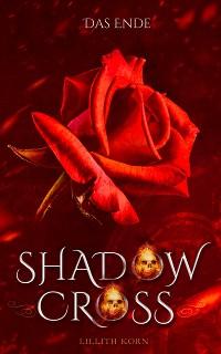 Cover Shadowcross: Das Ende