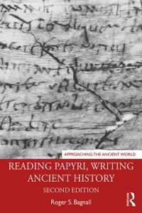 Cover Reading Papyri, Writing Ancient History