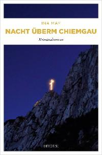 Cover Nacht überm Chiemgau