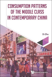 Cover Consumption Patterns Of The Middle Class In Contemporary China