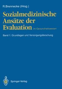 Cover Sozialmedizinische Ansatze der Evaluation im Gesundheitswesen