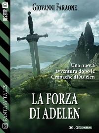 Cover La forza di Adelen