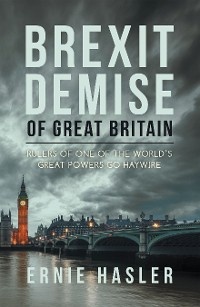 Cover Brexit Demise of Great Britain