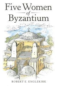 Cover Five Women of Byzantium