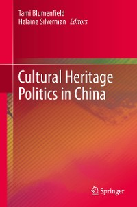 Cover Cultural Heritage Politics in China