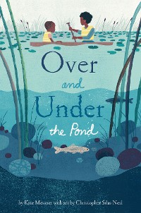 Cover Over and Under the Pond