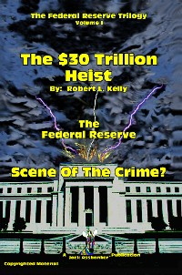 Cover The $30 Trillion Heist - Scene Of the Crime?