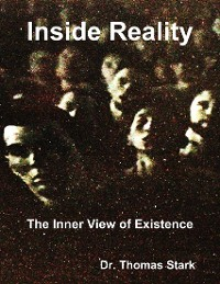 Cover Inside Reality: The Inner View of Existence
