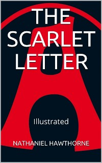 Cover The Scarlet Letter - Illustrated