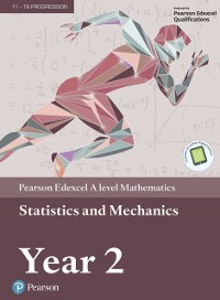 Cover Edexcel A level Mathematics Statistics & Mechanics Year 2 Textbook