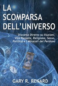 Cover La Scomparsa dell'Universo