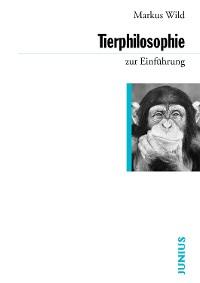 Cover Tierphilosophie zur Einführung