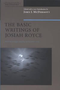 Cover The Basic Writings of Josiah Royce, Volume II