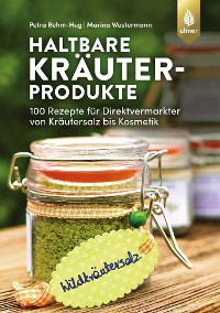 Cover Haltbare Kräuterprodukte