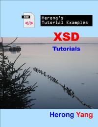 Cover XSD Tutorials - Herong's Tutorial Examples