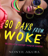 Cover 90 DAYS FROM WOKE