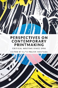 Cover Perspectives on contemporary printmaking