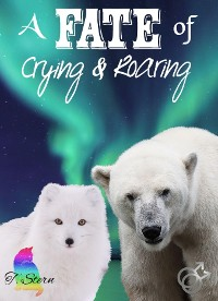 Cover A Fate of Crying & Roaring