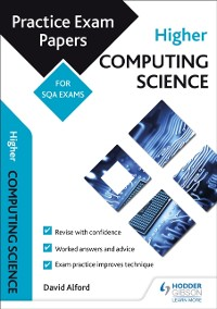 Cover Higher Computing Science: Practice Papers for the SQA Exams