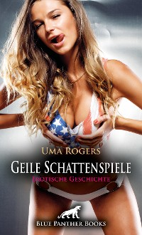 Cover Geile Schattenspiele   Erotische Geschichte