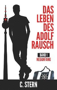 Cover Das Leben des Adolf Rausch