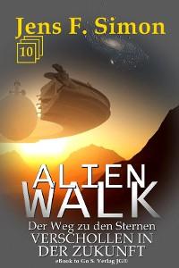 Cover Verschollen in der Zukunft (ALienWalk 10)