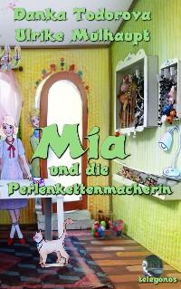 Cover Mia und die Perlenkettenmacherin