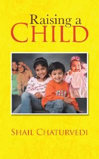 Cover Raising a Child