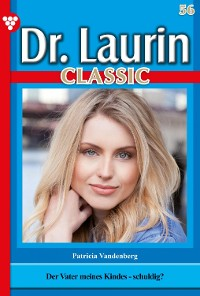 Cover Dr. Laurin Classic 56 – Arztroman