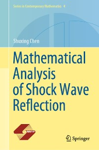 Cover Mathematical Analysis of Shock Wave Reflection