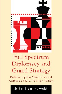 Cover Full Spectrum Diplomacy and Grand Strategy