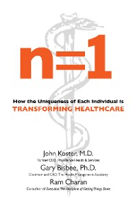 Cover n=1: How the Uniqueness of Each Individual Is Transforming Healthcare
