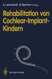 Cover Rehabilitation von Cochlear-Implant-Kindern