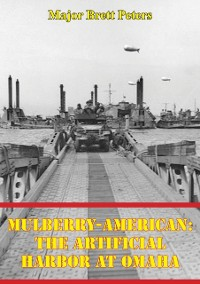 Cover Mulberry-American: The Artificial Harbor At Omaha
