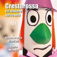 Cover Cresta Rossa e il mistero del roseto