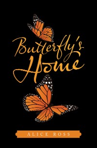 Cover Butterfly's Home