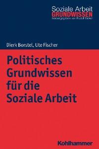 Cover Politisches Grundwissen für die Soziale Arbeit