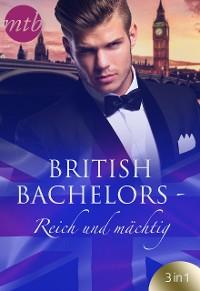 Cover British Bachelors - Reich und mächtig
