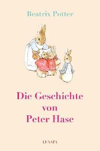 Cover Die Geschichte von Peter Hase