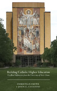 Cover Building Catholic Higher Education
