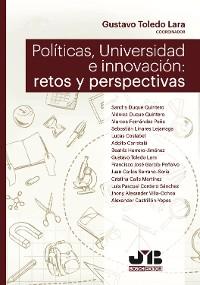 Cover Políticas, Universidad e innovación: retos y perspectivas