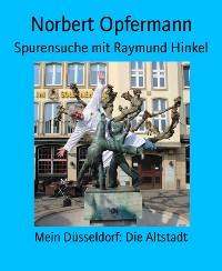 Cover Spurensuche mit Raymund Hinkel